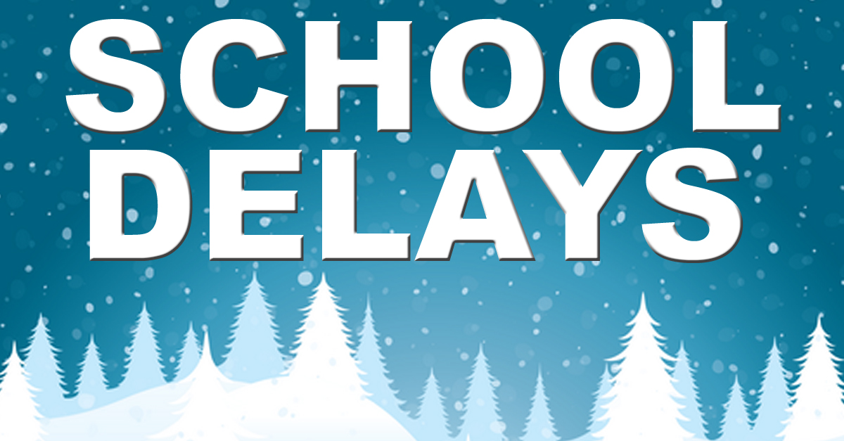 School Cancellation: SCHOOL DELAYS CLOSURES FOR WEDNESDAY, JANUARY 18, 2012